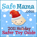 SafeMama 2012 Safer Holiday Toy Guide!